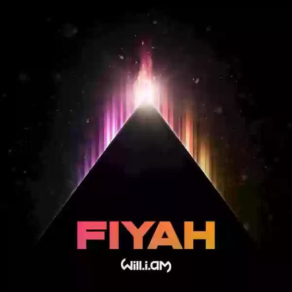"""NEW MUSIC: WILL.I.AM - """"FIYAH"""""""