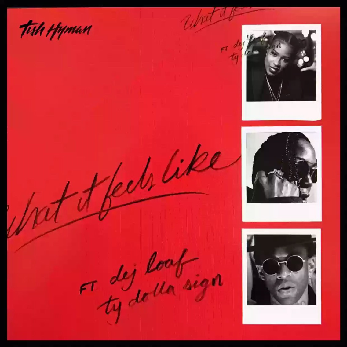 Download MP3: Tish Hyman feat. Dej Loaf & Ty Dolla $ign – What It Feels Like