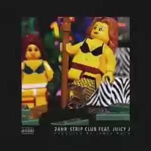 Download MP3: 24hrs – 24hr Strip Club Ft. Juicy J