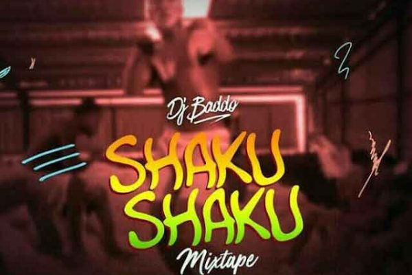 DJ Baddo – #ShakuShaku Mix