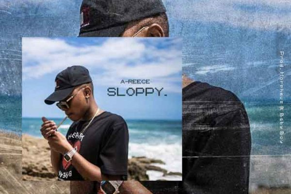 Download A-Reece – Sloppy