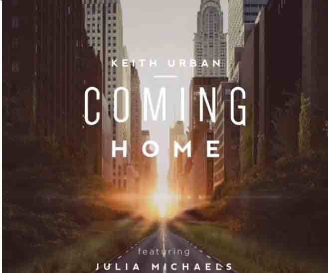 Keith Urban Ft. Julia Michaels- Coming Home mp3 download