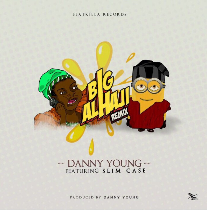 Danny Young ft. Slimcase - Big Alhaji [Remix] (Video)