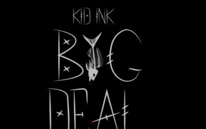 Kid Ink - Big Deal mp3 download