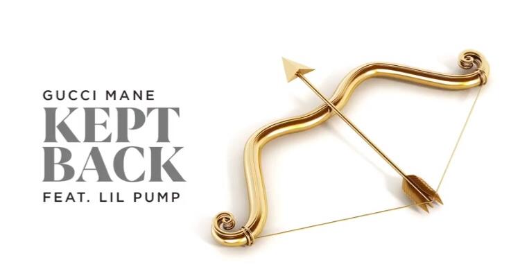 Gucci Mane - Kept Back ft. Lil Pump
