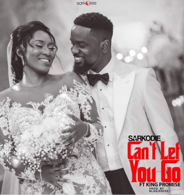 Sarkodie - Can't Let You Go ft. King Promise