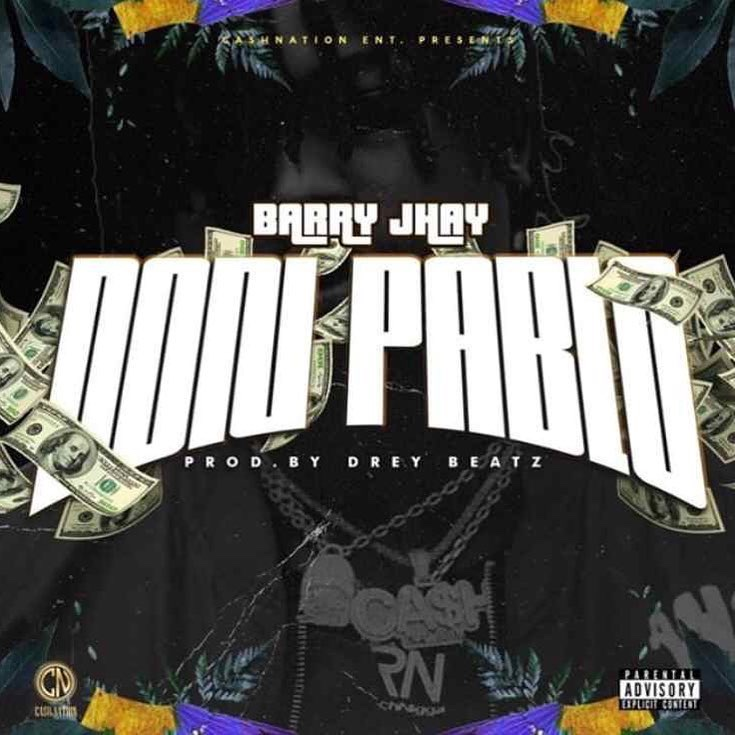 Barry Jhay – Don Pablo (Song)