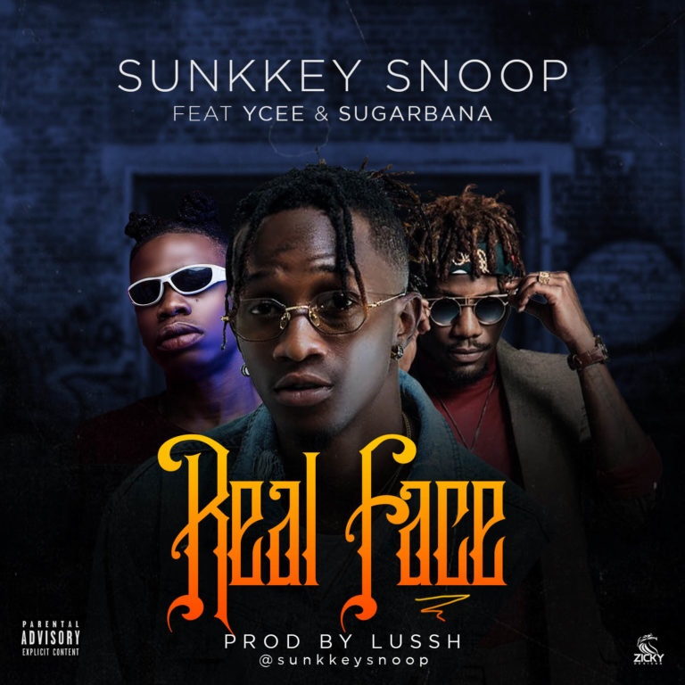 Sunkkeysnoop – Real Face Ft. Ycee & Sugarbana (Song)
