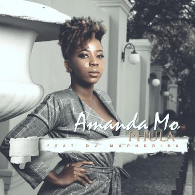 Amanda Mo – Phula ft. DJ Maphorisa (Song)