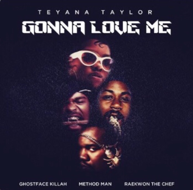 Teyana Taylor – Gonna Love Me Ft. Ghostface Killah, Method Man, Raekwon (Remix)