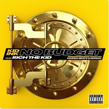 Kid Ink - No Budget Ft. Rich The Kid (Song)