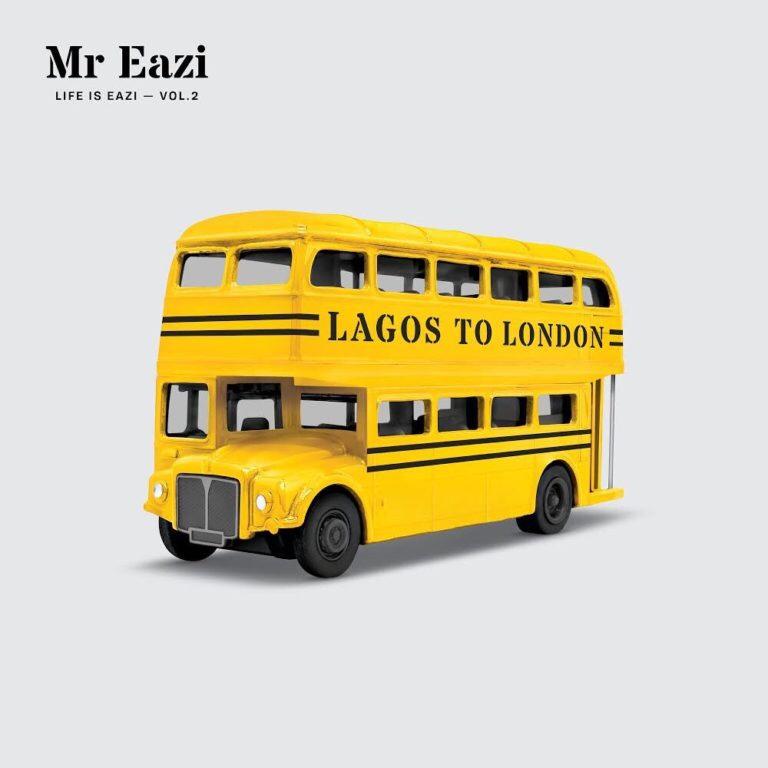 Mr Eazi - Life Is Eazi Vol 2. (Lagos To London) (Album)