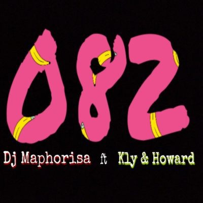 DJ Maphorisa – 082 ft. KLY x Howard (Song)