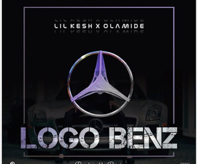 Lil Kesh - Logo Benz ft. Olamide