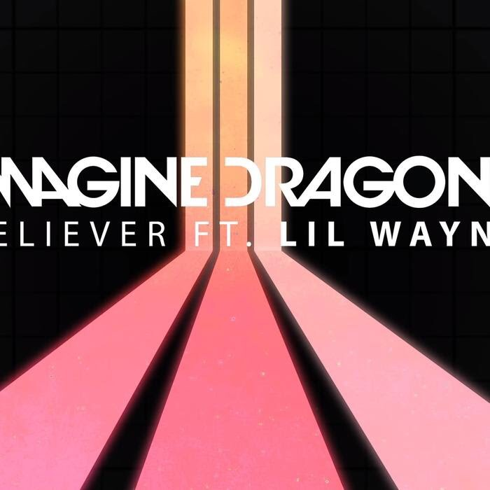 Imagine Dragons - Believer (Remix) ft. Lil Wayne